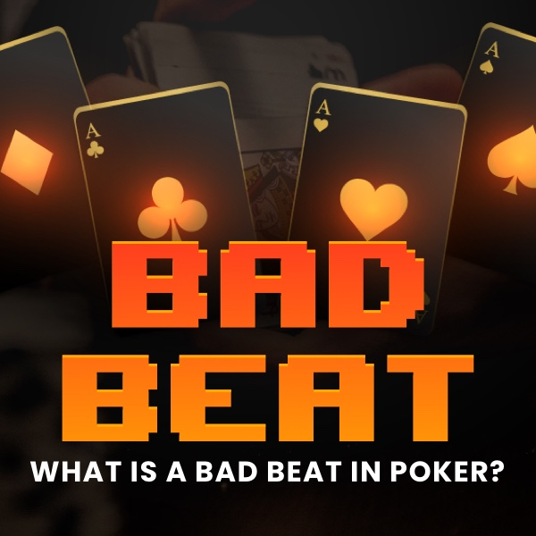 What is a bad beat in poker? Post Thumbnail